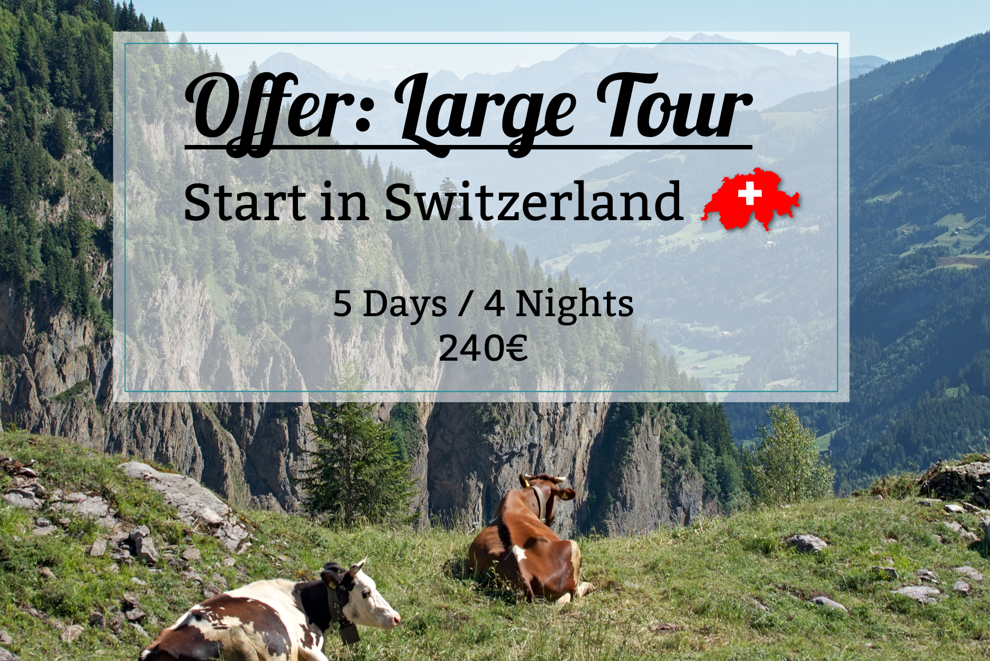 large tour switzerland